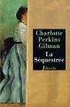 Couverture La séquestrée / Le Papier peint jaune Editions Libretto 2008