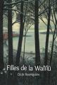 Couverture Filles de la Walïlü Editions L'École des loisirs (Médium +) 2019