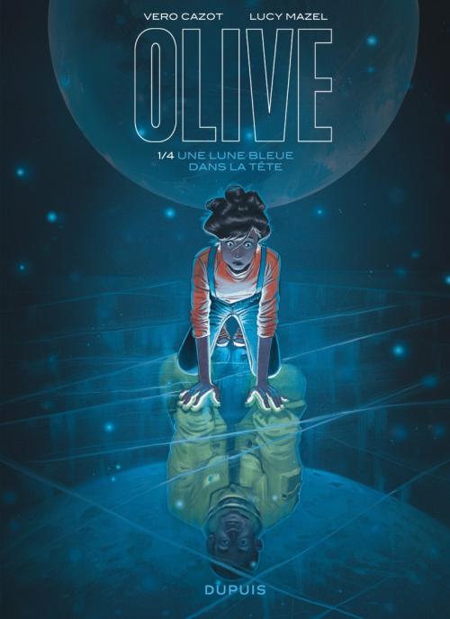 Couverture Olive, tome 1 : Une lune bleue dans la tête