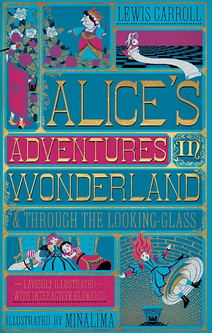 Couverture Alice in wonderland & Through the Looking-Glass, illustrated (MinaLima)