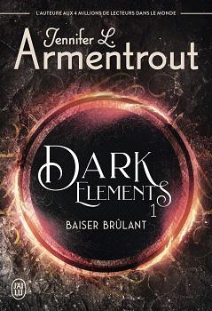 Couverture Dark Elements, tome 1 : Baiser brûlant