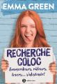 Couverture Recherche Coloc : Emmerdeurs, râleurs, lovers... s'abstenir ! Editions Addictives (Adult romance) 2020