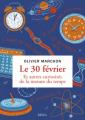 Couverture Le 30 février, et autres curiosités de la mesure du Temps Editions Seuil (Histoire) 2019