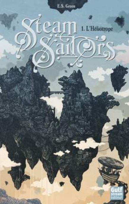 Couverture Steam Sailors, tome 1 : L'Héliotrope
