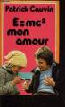 Couverture E=mc2, mon amour Editions France Loisirs 1977