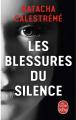 Couverture Les blessures du silence Editions Le Livre de Poche 2019
