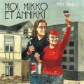 Couverture Moi, Mikko et Annikki Editions Rue de l'échiquier 2020