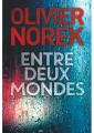 Couverture Entre deux mondes Editions France Loisirs 2018