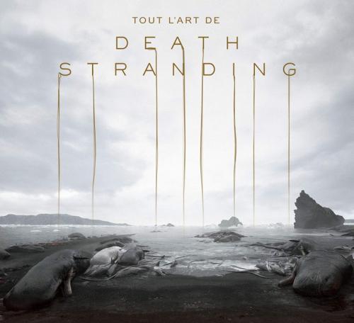 Couverture Tout l'art de Death Stranding