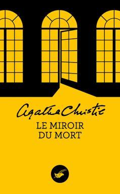 Couverture Le miroir du mort / Poirot résout trois énigmes