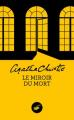 Couverture Le miroir du mort / Poirot résout trois énigmes Editions du Masque 2020