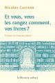 Couverture Et vous, vous les rangez comment vos livres ?  Editions La Librairie Vuibert 2020