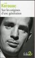 Couverture Sur les origines d'une génération, Le dernier mot Editions Folio  (2 €) 2016