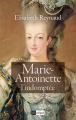 Couverture Marie-Antoinette l'indomptée Editions L'Archipel 2020