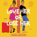 Couverture Hot and Hammered, book 2: Love her or Lose her Editions HarperAudio 2020