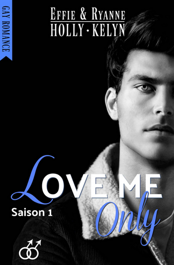 Couverture Love me, tome 1 : Only