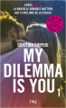 Couverture My dilemma is you, tome 1 Editions Pocket (Jeunesse) 2020