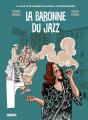 Couverture La baronne du jazz Editions Steinkis (Roman graphique) 2020