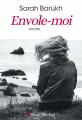 Couverture Envole-moi Editions Albin Michel 2020