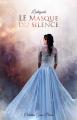 Couverture Le masque du silence, intégrale Editions Librinova 2020
