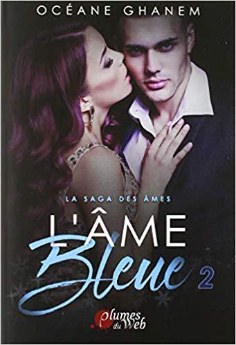 Couverture La saga des âmes : L'âme bleue, tome 2