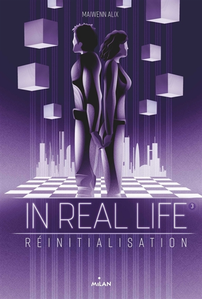 Couverture In Real Life, tome 3 : Réinitialisation
