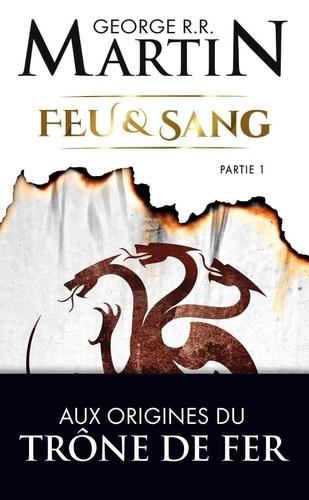 Couverture Feu et Sang, tome 1, partie 1