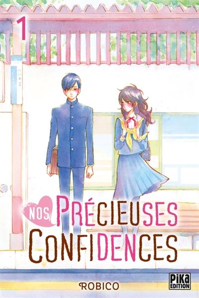 Couverture Nos précieuses confidences, tome 1