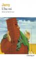 Couverture Ubu roi Editions Folio  (Classique) 2019