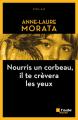 Couverture Nourris un corbeau il te crèvera les yeux Editions De l'aube (Noire) 2019