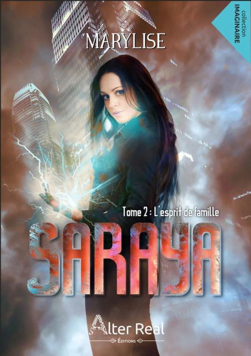 Couverture Saraya, tome 2 : L'esprit de famille