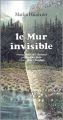Couverture Le mur invisible Editions Actes Sud 1988