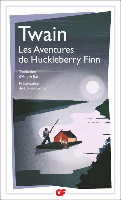 Couverture Les aventures d'Huckleberry Finn / Les aventures de Huckleberry Finn