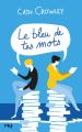 Couverture Le bleu de tes mots Editions 12-21 2019