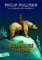 Couverture À la croisée des mondes, tome 1 : Les Royaumes du nord Editions Gallimard jeunesse / Rageot 2007