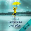 Couverture L'expérience de la pluie Editions Audible studios 2019