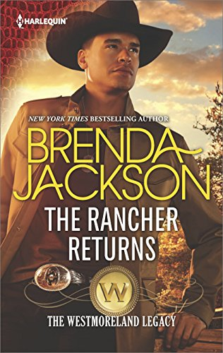 Couverture The Westmoreland Legacy, book 1: The Rancher returns