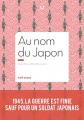 Couverture Au nom du Japon Editions La manufacture de livres 2020