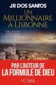 Couverture L'homme de Constantinople, tome 2 : Un millionnaire à Lisbonne Editions HC 2020