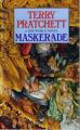 Couverture Les Annales du Disque-Monde, tome 18 : Masquarade Editions Corgi 1996