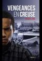 Couverture Vengeances en Creuse Editions La geste (Le geste noir) 2016