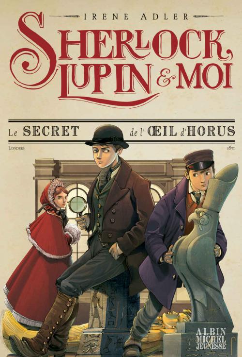 Couverture Sherlock, Lupin & moi, tome 8 :  Le secret de l'oeil d'horus