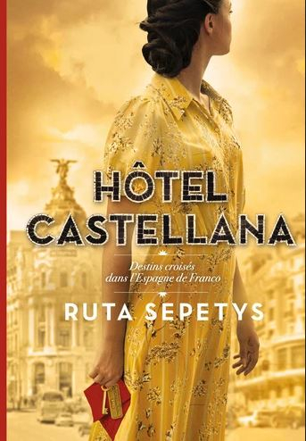 Couverture Hôtel Castellana : Destins croisés dans l'Espagne de Franco