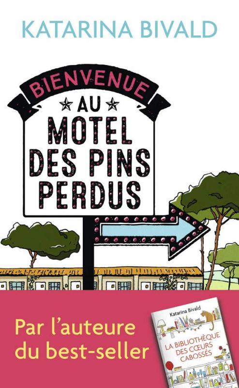 Couverture Bienvenue au motel des pins perdus