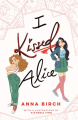 Couverture I Kissed Alice Editions Macmillan 2020