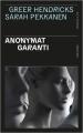 Couverture Anonymat garanti Editions Presses de la cité (Sang d'encre) 2020
