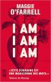 Couverture I Am, I Am, I Am Editions 10/18 2020