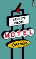 Couverture Motel Lorraine Editions Points 2018