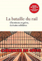 Couverture La bataille du rail : cheminots en grève, écrivains solidaires Editions Don Quichotte 2018