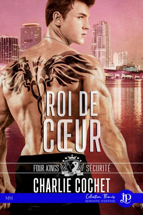 Four Kings Sécurité - Tome 2 : Roi de cœur de Charlie Cochet Couv10290872